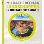 Landschappen in digitale fotografie - Michael Freeman