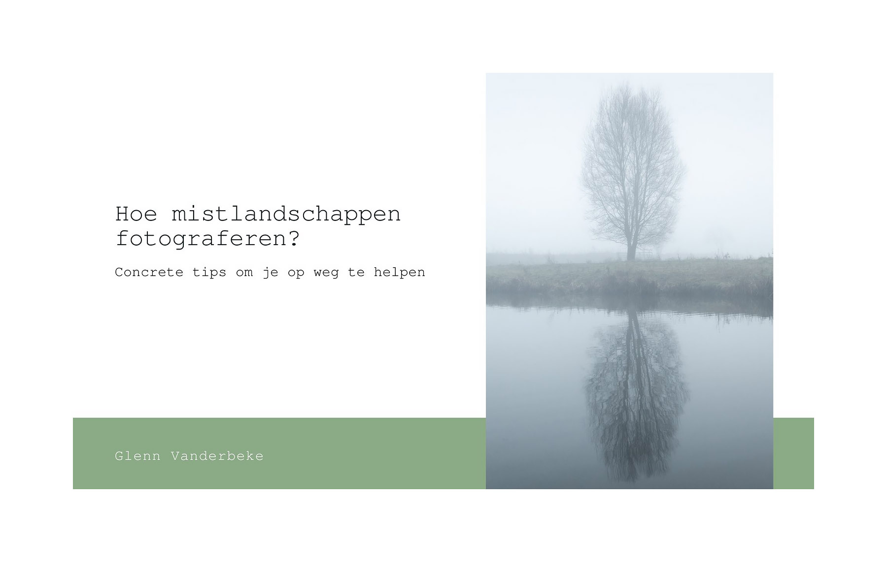 hoe mistlandschappen fotograferen, een gratis eBook van Glenn Vanderbeke