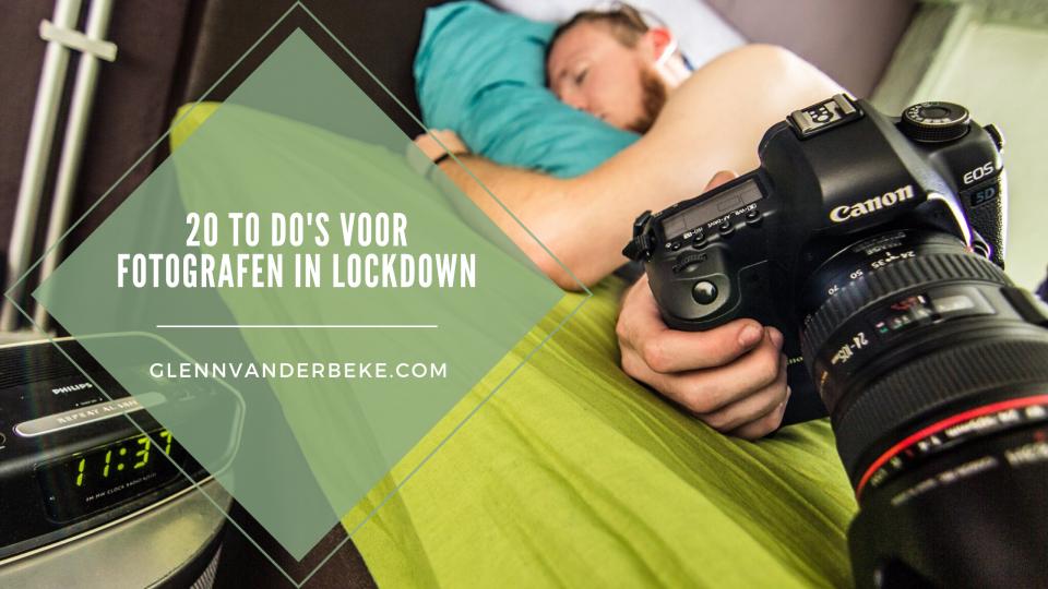 20 to do's voor fotografen in lockdown