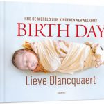 Birth Day - Lieve Blancquaert