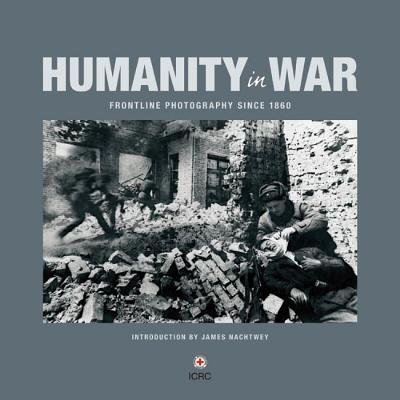 Humanity in War - James Nachtwey