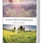 Van paarse heide tot orchideeënweide - Bob Luijks