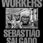 Workers - Sebastiao Salgado